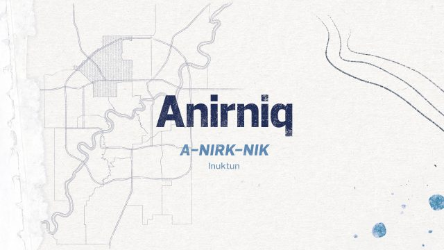 Anirniq Ward: Breath of Life or Spirit A-nirk-nik