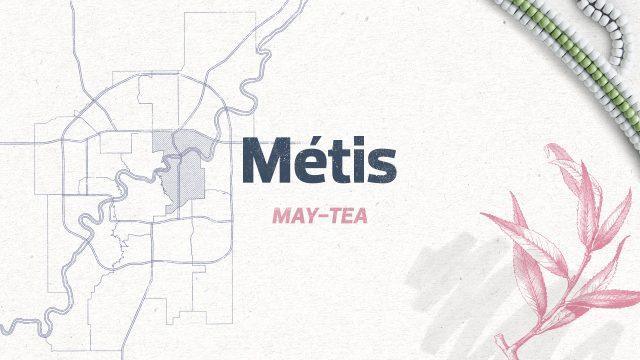 Métis Ward: How river lots shaped Edmonton MAY-TEA